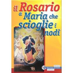 Il Rosario a Maria che...