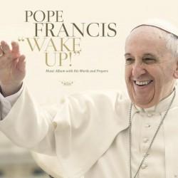 CD di papa Francesco Wake Up
