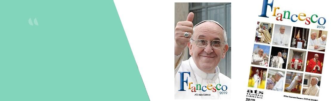 Calendario da tavolo di papa Francesco 2019